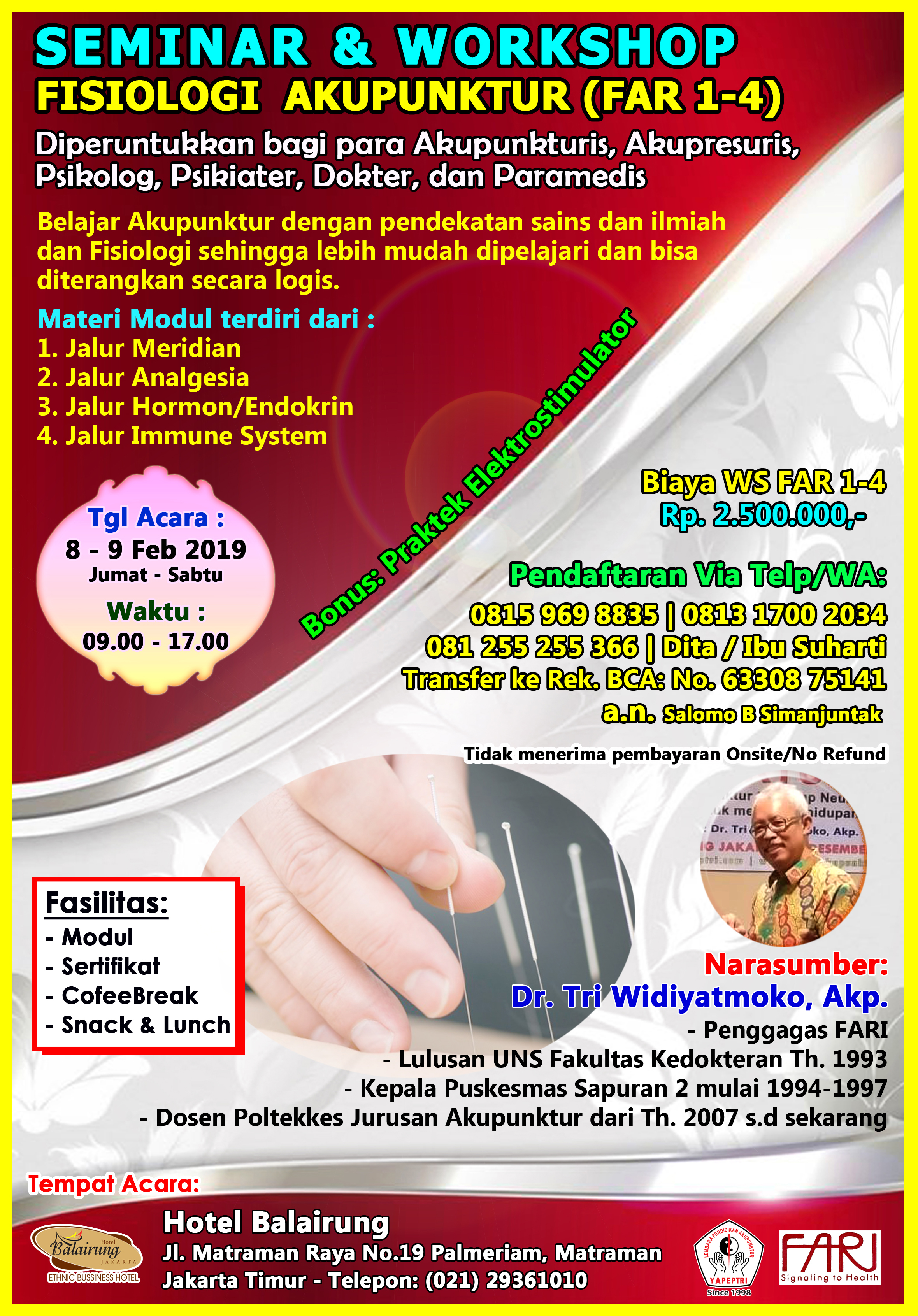 Seminar dan Workshop Fisiologi Akupunktur FAR Level 1 – 4