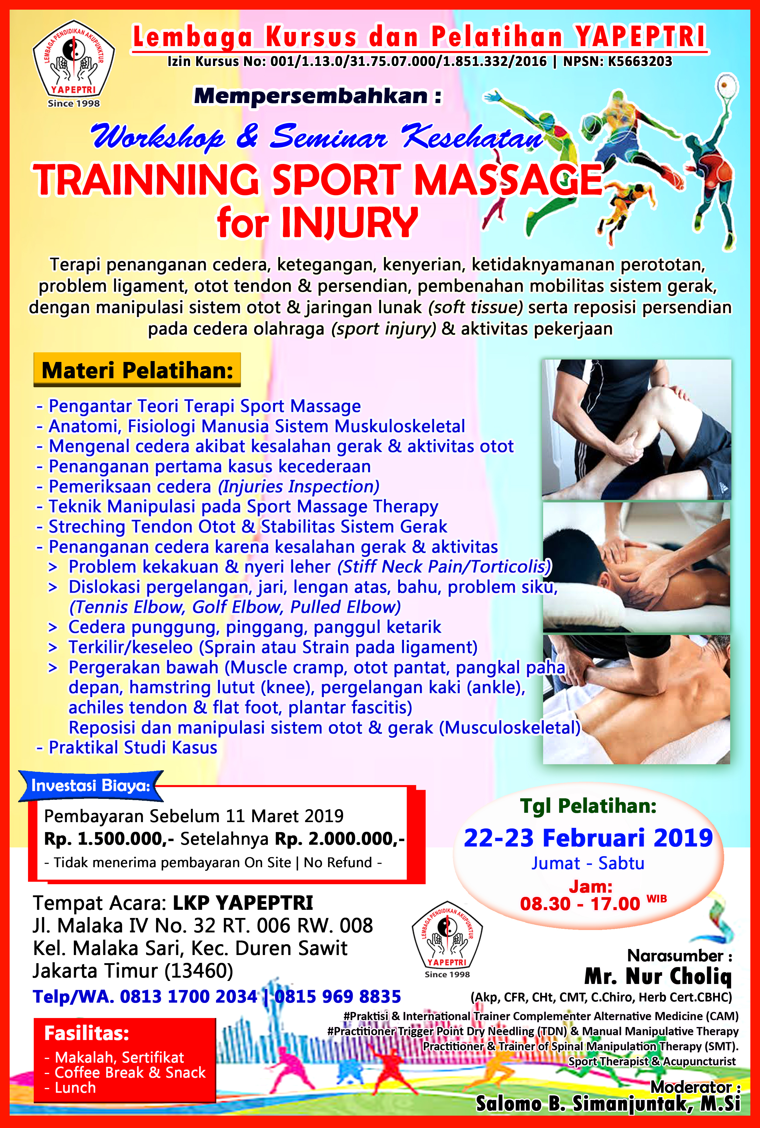 "Pelatihan Workshop & Seminar Kesehatan ""TRAINNING SPORT MASSAGE for INJURY"""
