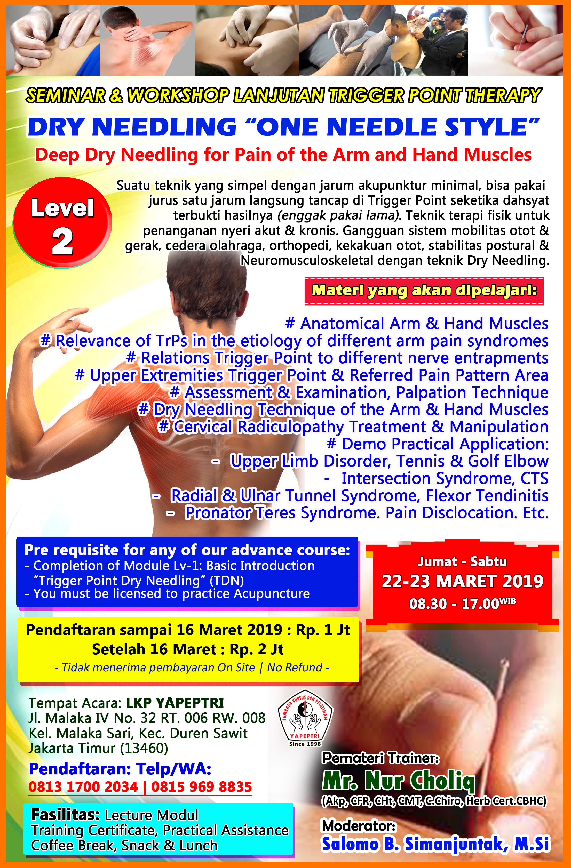 "SEMINAR & WORKSHOP LANJUTAN TRIGGER POINT THERAPY DRY NEEDLING ""ONE NEEDLE STYLE"" Level 2"