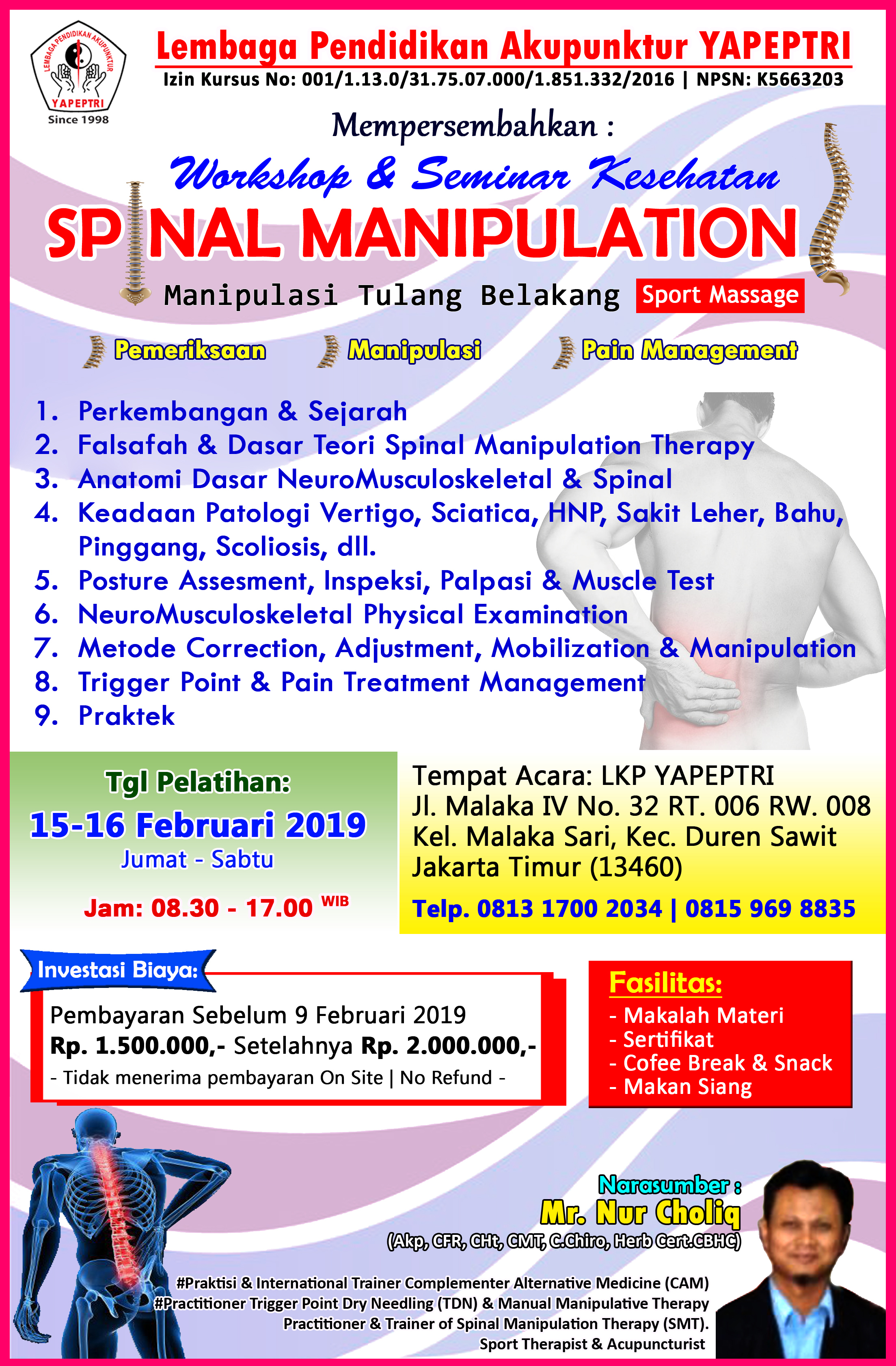 "Workshop & Seminar Kesehatan ""SPNAL MANIPULATION'',"