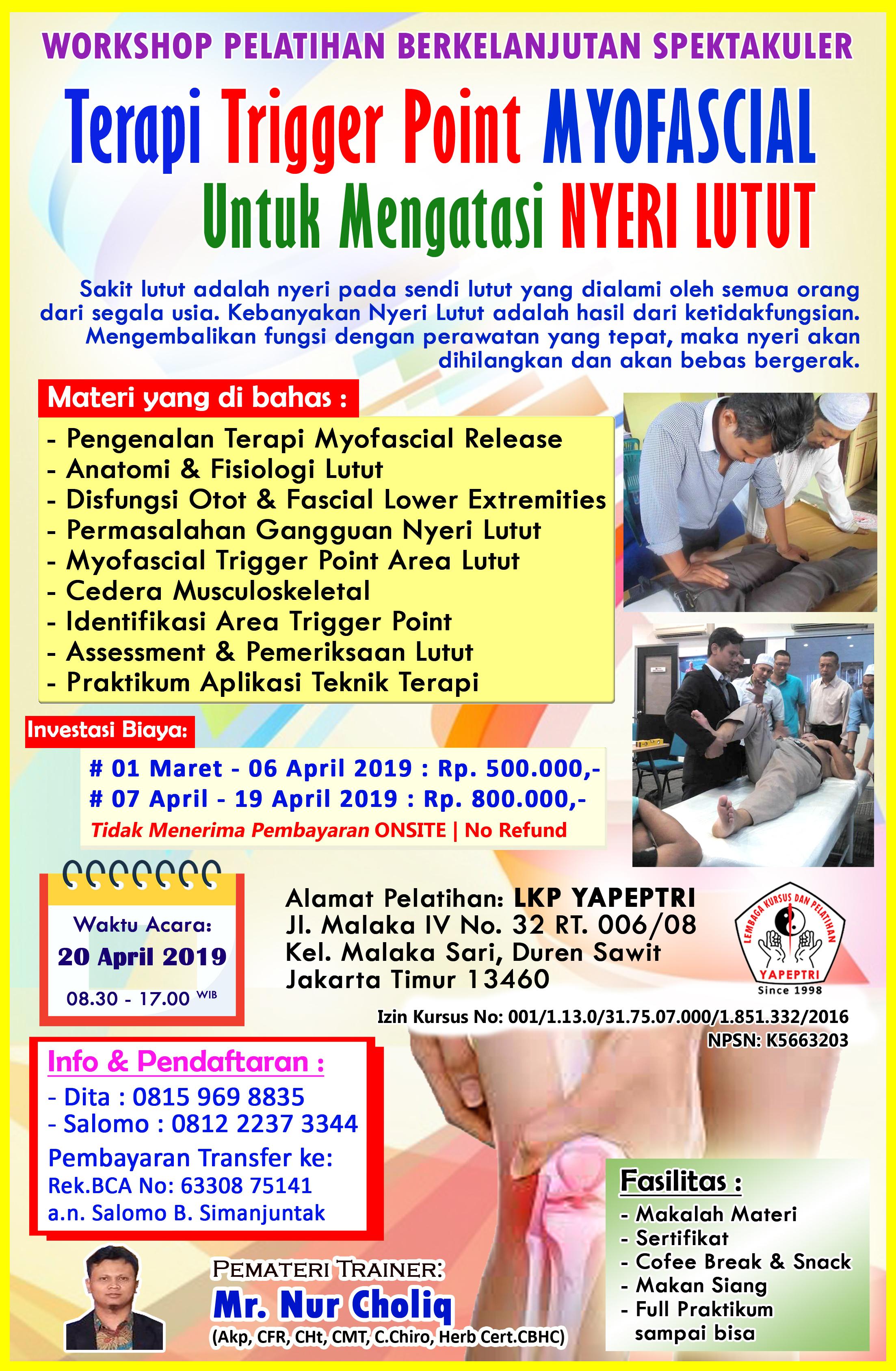 """Seminar dan Workshop  """"Terapi Trigger Point MYOFASCIAL Untuk Mengatasi NYERI LUTUT"""""""