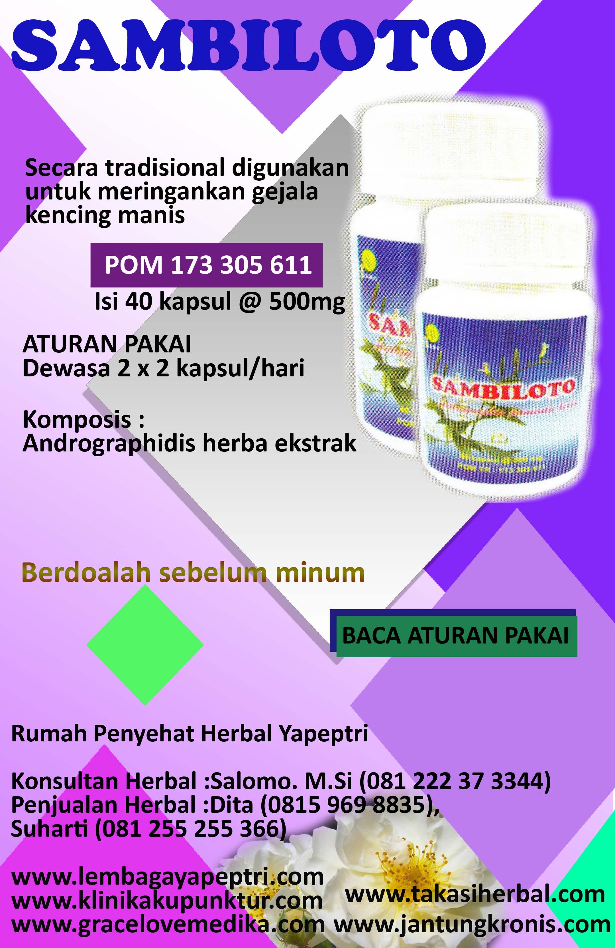 HERBAL SAMBILOTO Digunakan untuk meringankan gejala kencing manis