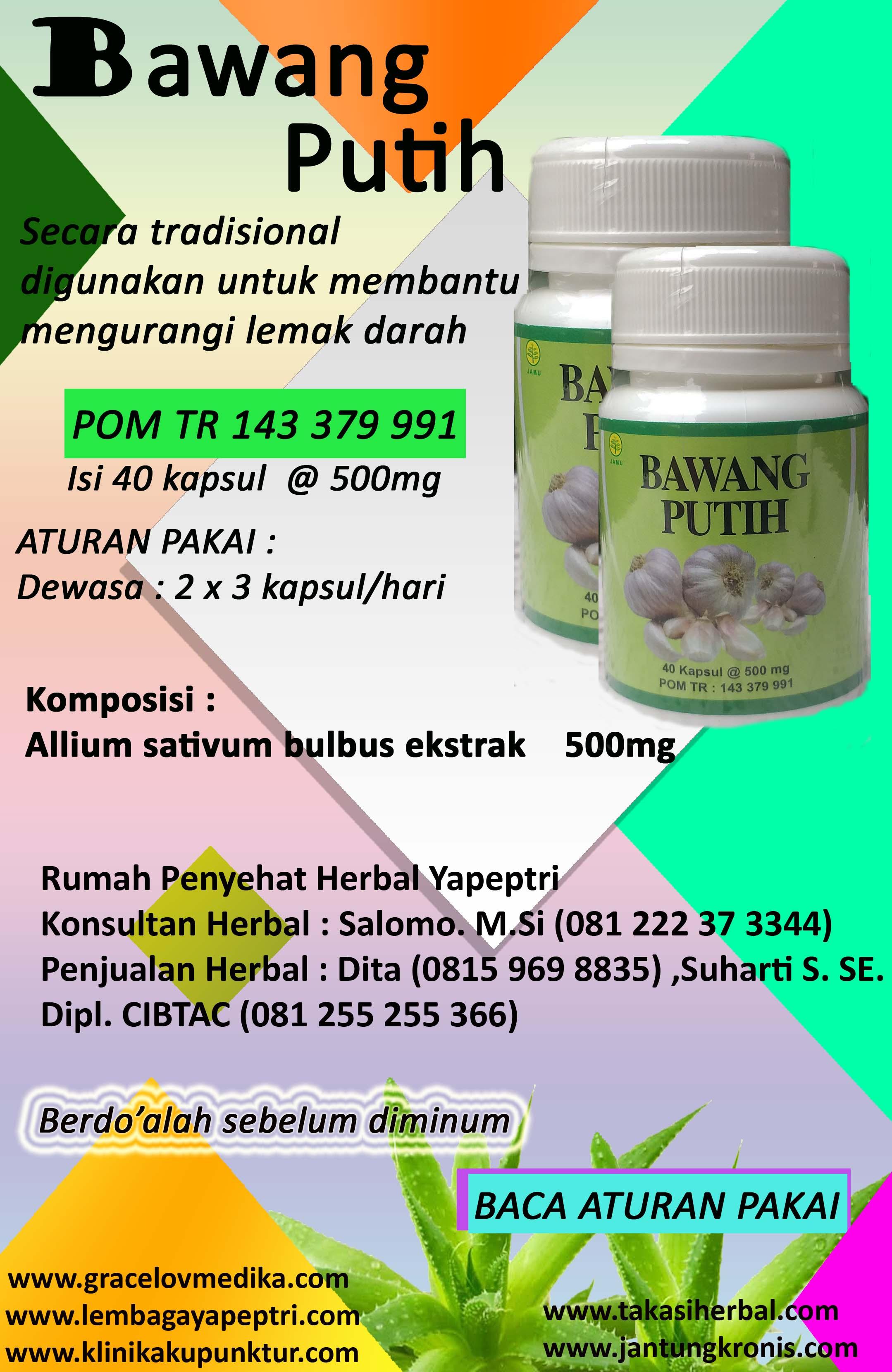 HERBAL BAWANG PUTIH digunakan untuk mengurangi lemak darah