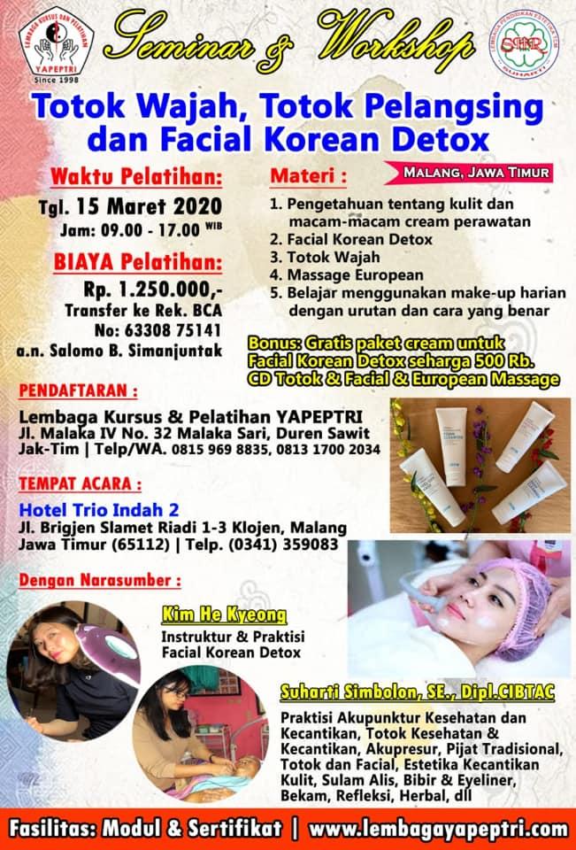 Seminar & Workshop Malang, Jawa Timur Totok Wajah, Totok Pelangsing dan Facial Korean Detox